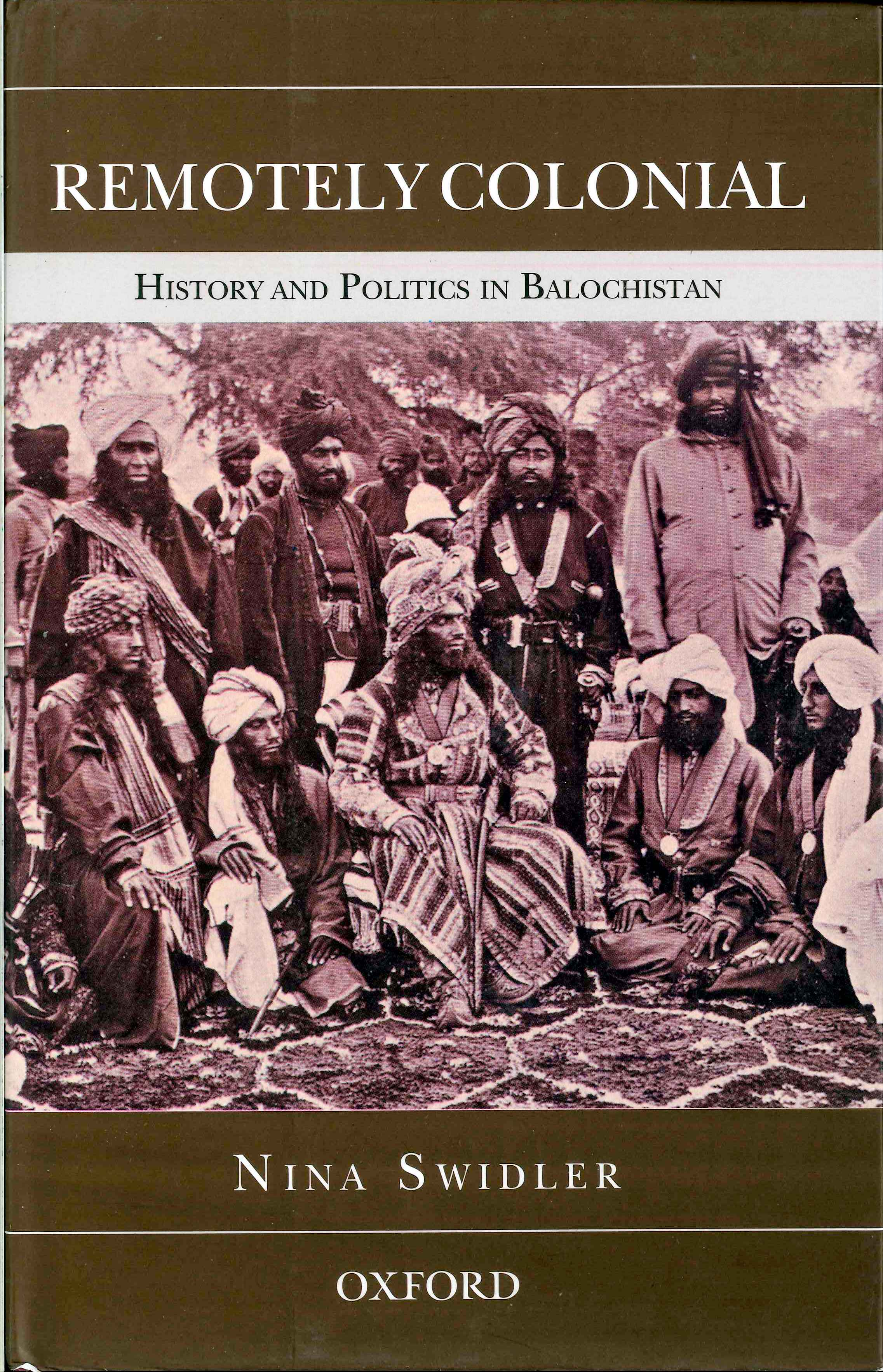 Remotely colonial - Balochistan